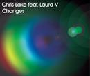 Changes (2 trk CD)/Chris Lake, Laura V