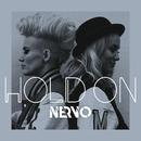 Hold On/NERVO