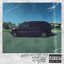 good kid, m.A.A.d city(Deluxe)/Kendrick Lamar