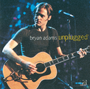 UNPLUGGED/Bryan Adams