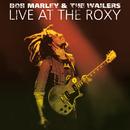 ライヴ・アット・ザ・ロキシー1976<完全版>/Bob Marley & The Wailers