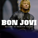 Welcome To Wherever You Are (Int'l Maxi)/Bon Jovi