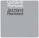 Jazzland Remixed/Diverse Artister