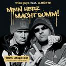 Mein Herz macht bumm! (feat. A.Hürth)/Wise Guys