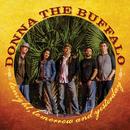 Tonight, Tomorrow And Yesterday/Donna The Buffalo