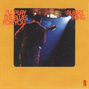 I'll Play The Blues For You/Albert King