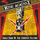 Siren Song Of The Counter-Culture (Japan Version / International Version)/Rise Against