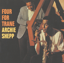 Four For Trane (International)/Archie Shepp
