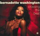 Crossing The Beat/Bernadette Washington