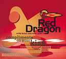 Compliments On Your Kiss/Brian & Tony Gold, Red Dragon