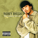 Tha Smokin' Nephew (Japan/UK Version)/Baby Bash
