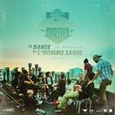 La Danse De L'Homme Saoul (feat. Super Social Jeez)/S-Crew