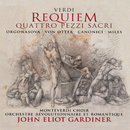 Verdi: Requiem/Quattro Pezzi Sacri (2 CDs)/Luba Orgonasova, Anne Sofie von Otter, Alastair Miles, Luca Canonici, The Monteverdi Choir, Orchestre Révolutionnaire et Romantique, John Eliot Gardiner