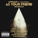 As Your Friend (The Remixes) (feat. Chris Brown)/Afrojack