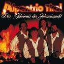 Das Geheimnis der Johannisnacht/Alpentrio Tirol