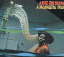 A Monastic Trio (International)/Alice Coltrane