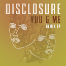 You & Me (Remix EP) (feat. Eliza Doolittle)/Disclosure