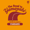 The Road to YAMAZAKI ~ the BEST for beginners ~ [STANDARDS]/山崎まさよし