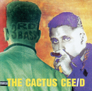 The Cactus Cee/D/3rd Bass