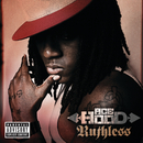 RUTHLESS  EXPLICIT VERSION ^/Ace Hood