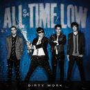ダーティ・ワーク/All Time Low