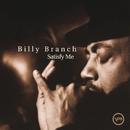 サティスファイ・ミ-/Billy Branch