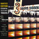 The Better Life (Rarities Edition)/3 Doors Down