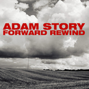 Forward Rewind/Adam Story