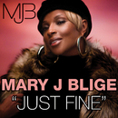 Just Fine Remix (International Version)/Mary J. Blige featuring Drake