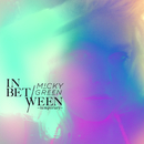 In Between (Temporary)/Micky Green