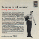 To Swing Or Not To Swing (Vol. 3)/Barney Kessel