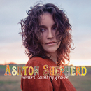 Where Country Grows/Ashton Shepherd