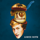 I Love College (Edited Version)/Asher Roth
