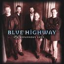 Wondrous Love/Blue Highway