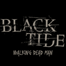 Walking Dead Man/Black Tide