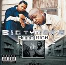 Hood Rich (Explicit Version)/Big Tymers