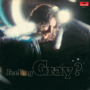 Feeling Gray ?/Billy Gray