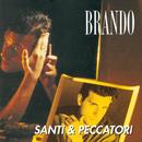 Santi E Peccatori/Brando