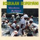 Vodoo Adjae/Boukman Eksperyans