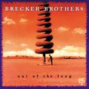 アウト・オブ・ザ・ループ/The Brecker Brothers