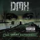 The Great Depression/DMX
