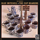 ザ・カップ・ベアラーズ/Blue Mitchell