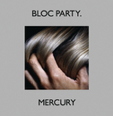 "Mercury (12"" Version)/Bloc Party"