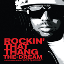 Rockin' That Thang (Edited Version)/The-Dream