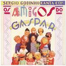 Sérgio Godinho Canta Com Os Amigos De Gaspar/Sérgio Godinho