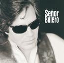 Senor Bolero/José Feliciano
