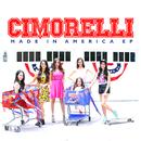 Made In America (EP)/Cimorelli