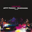 Prairie Dog Town/Bruce Hornsby & The Noisemakers