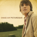 Picturesque/Chase Coy