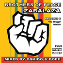 Zabalaza: Project C/Brothers of Peace